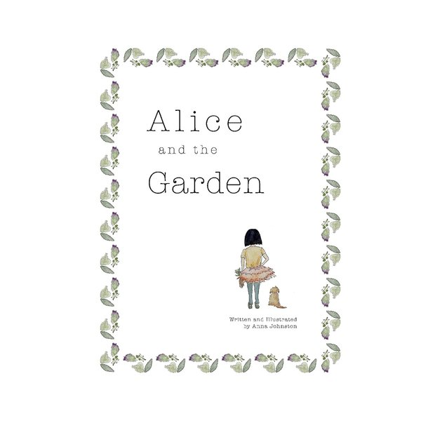 ANNA JOHNSTON Alice and the Garden