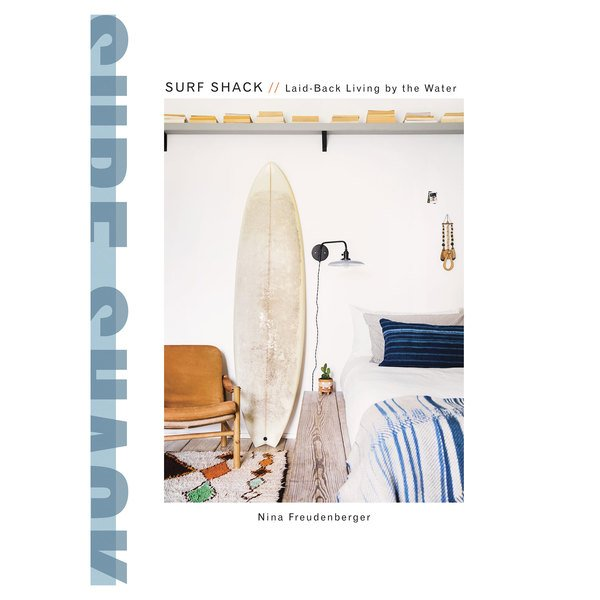 Penguin Random House Surf Shack: Laid-Back Living by the Water