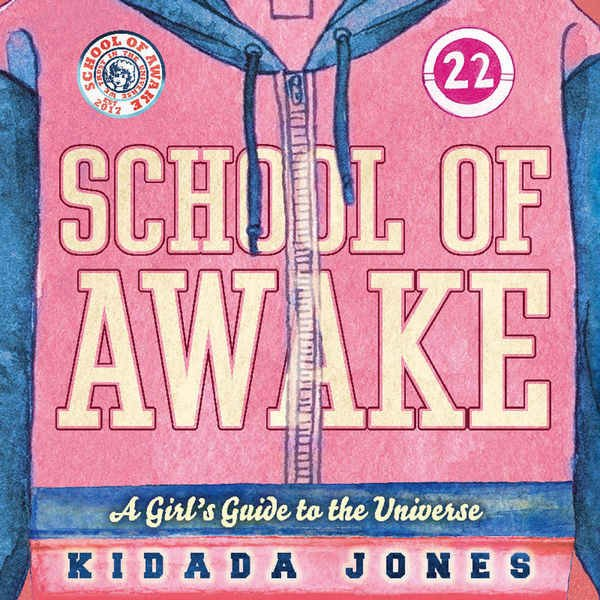 New World Library School of Awake: A Girl's Guide to the Universe