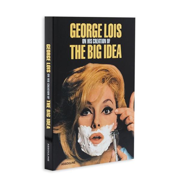 George Lois: The Big Idea