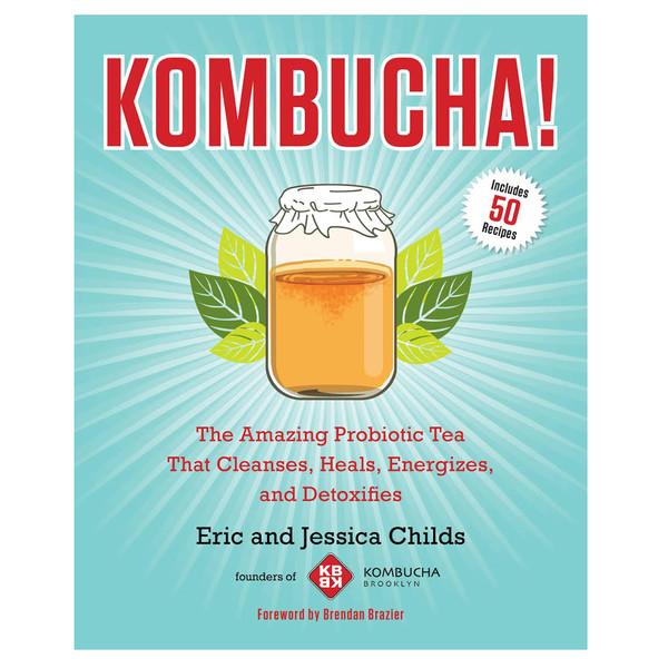 Kombucha! by Eric & Jessica Childs