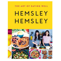 The Art Of Eating Well by Jasmine and Melissa Hemsley