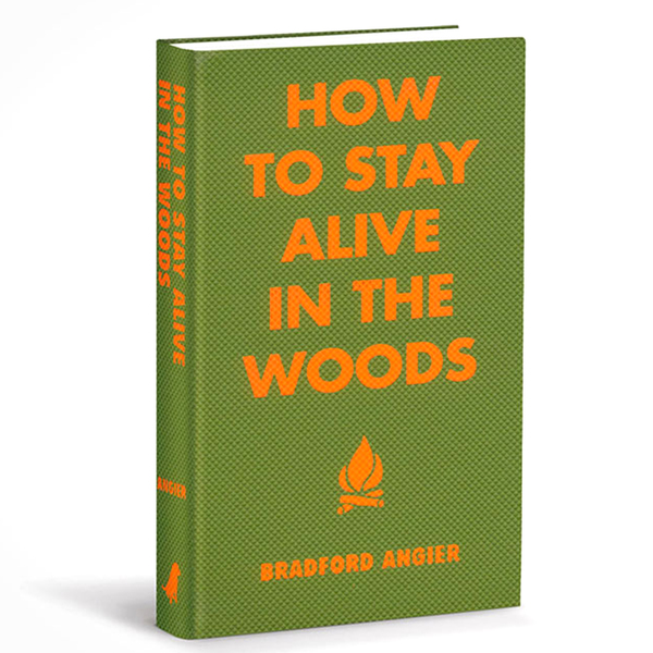 Hachette How to Stay Alive in the Woods