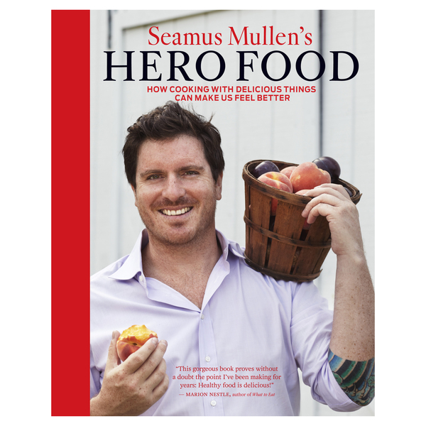 Andrews McMeel Hero Foods: How Cooking with Delicious Things Can Make Us Feel Better