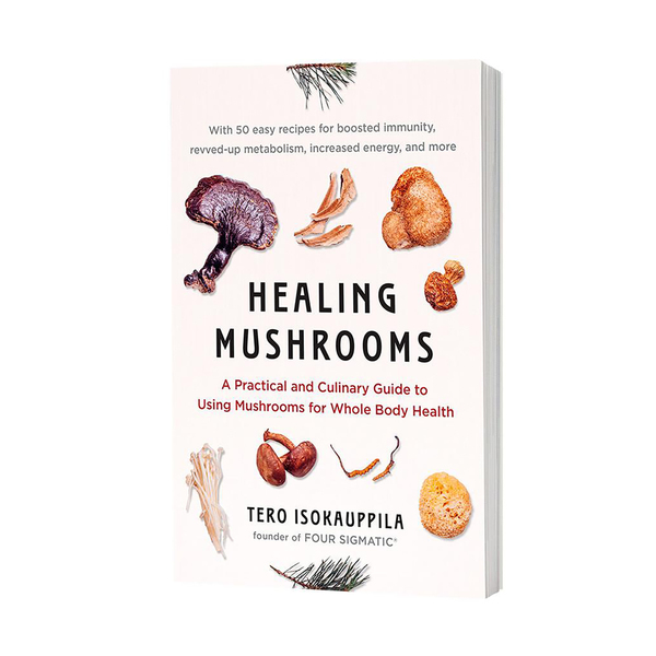 Penguin Random House Healing Mushrooms: A Practical and Culinary Guide to Using Mushrooms for Whole Body Health