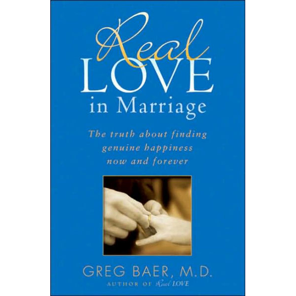 Penguin Random House Real Love in Marriage: The Truth about Finding Genuine Happiness Now and Forever