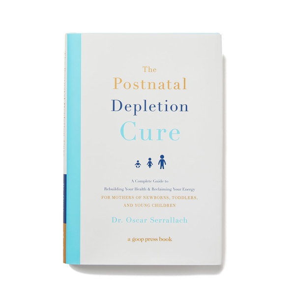 goop Press The Postnatal Depletion Cure: A Complete Guide to Rebuilding Your Health