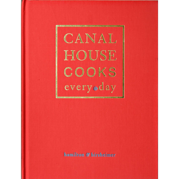 Andrews McMeel Canal House Cooks Every Day