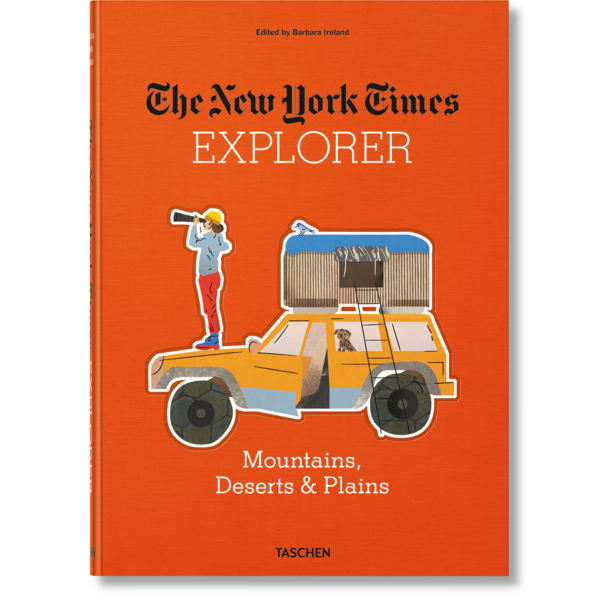 TASCHEN  The New York Times: Explorer - Mountains, Deserts & Plains