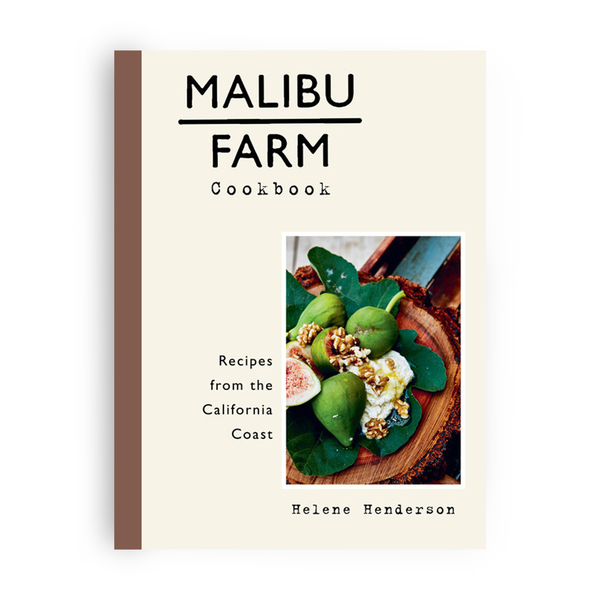 Penguin Random House Malibu Farm Cookbook: Recipes from the California Coast