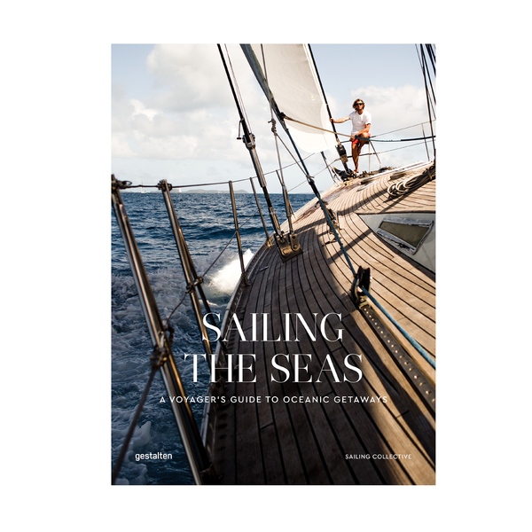 GESTALTEN Sailing the Seas
